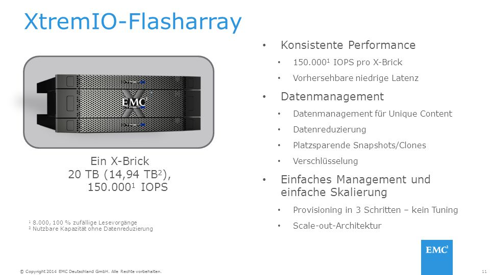 XtremIO-Flasharray Konsistente Performance Datenmanagement