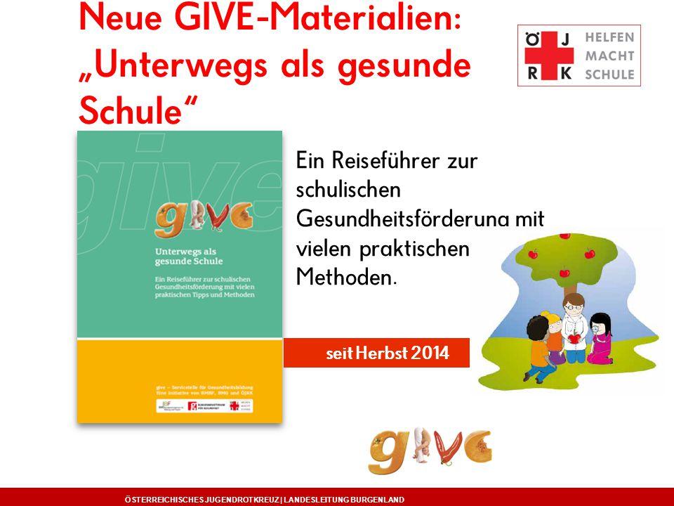 "Neue GIVE-Materialien: ""Unterwegs als gesunde Schule"