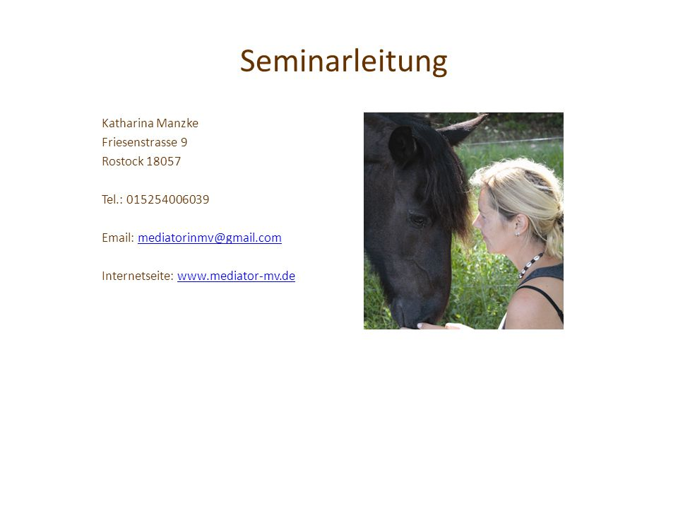 Seminarleitung Katharina Manzke Friesenstrasse 9 Rostock 18057
