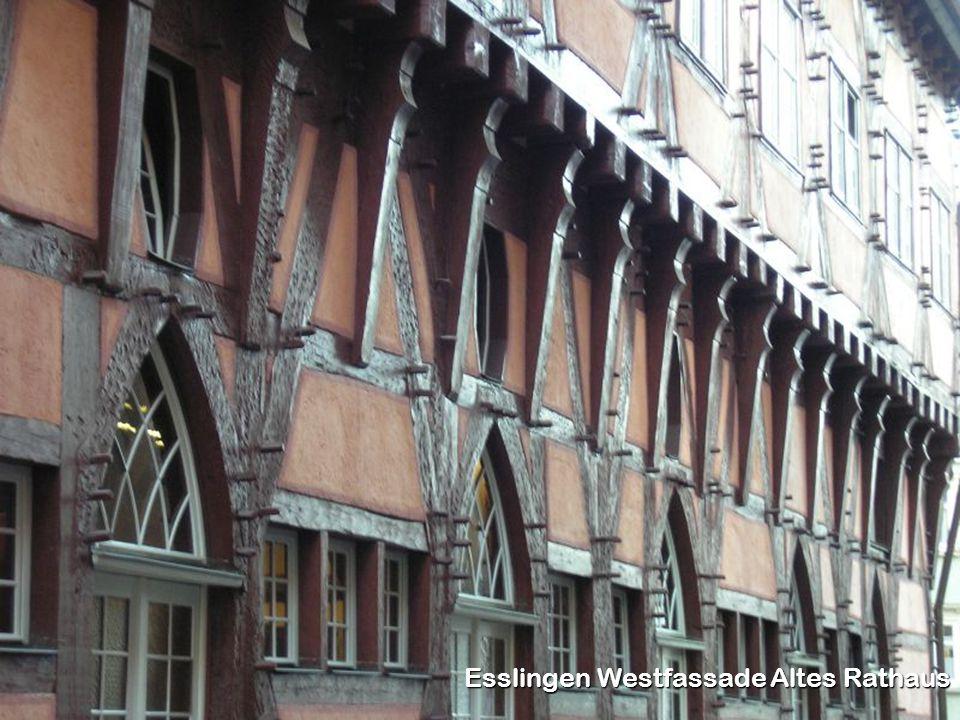 Esslingen Westfassade Altes Rathaus