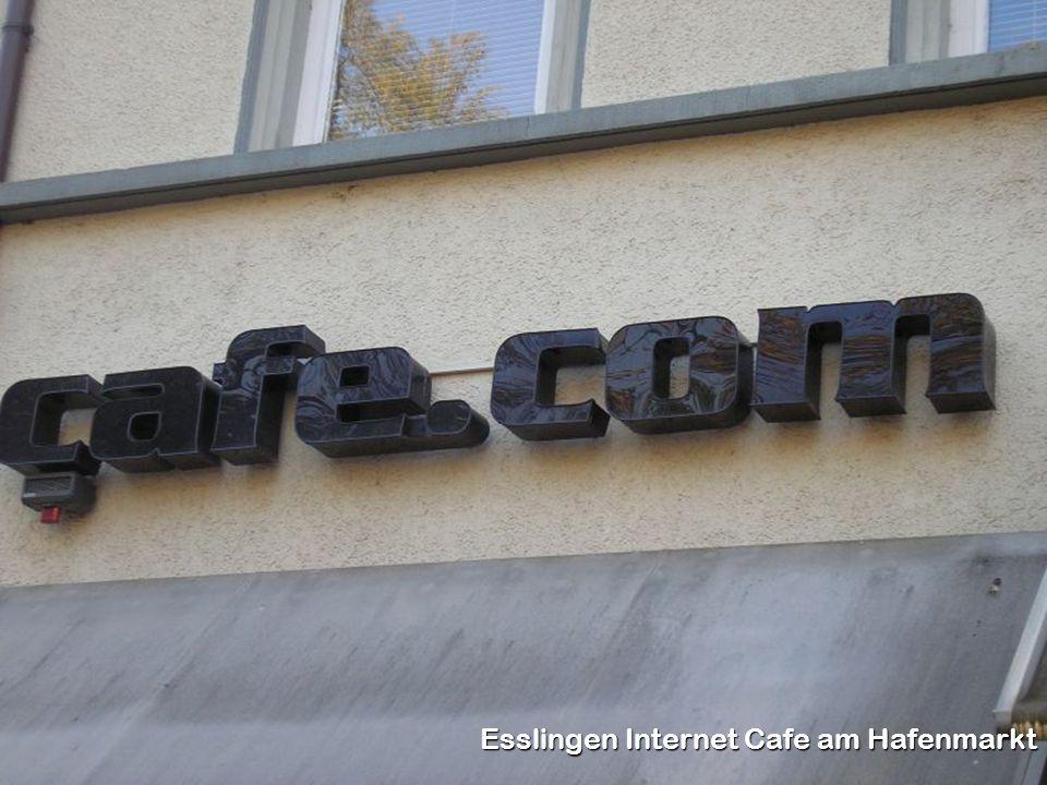 Esslingen Internet Cafe am Hafenmarkt