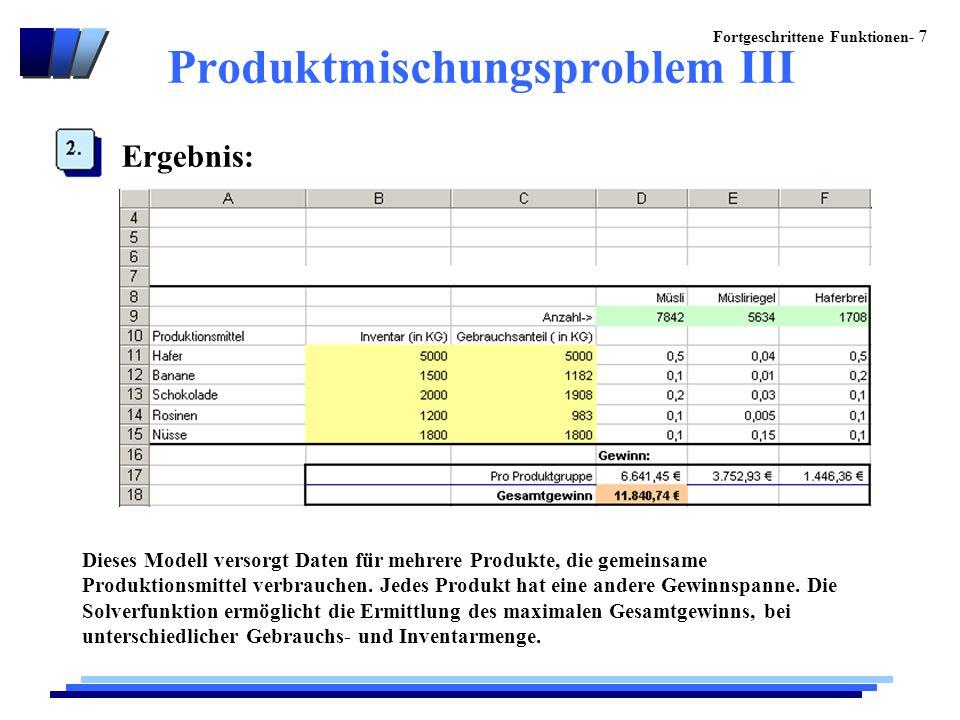 Produktmischungsproblem III
