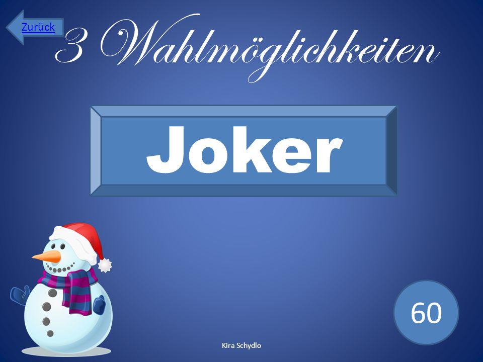 Zurück 3 Wahlmöglichkeiten Joker 60 Kira Schydlo