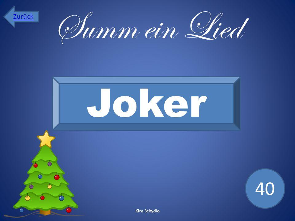 Zurück Summ ein Lied Joker 40 Kira Schydlo