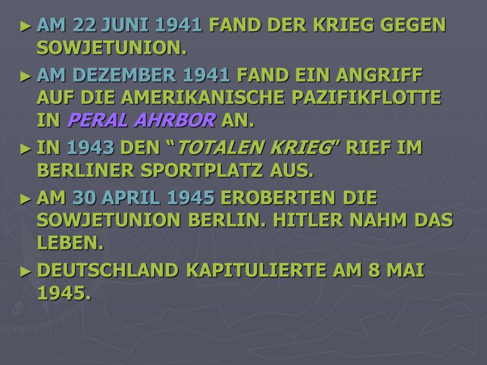 AM 22 JUNI 1941 FAND DER KRIEG GEGEN SOWJETUNION.