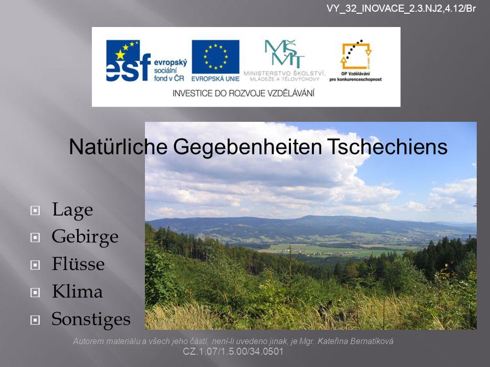 nlkjn Natürliche Gegebenheiten Tschechiens Lage Gebirge Flüsse Klima