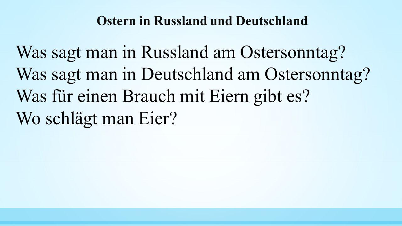 Ostern in Russland und Deutschland