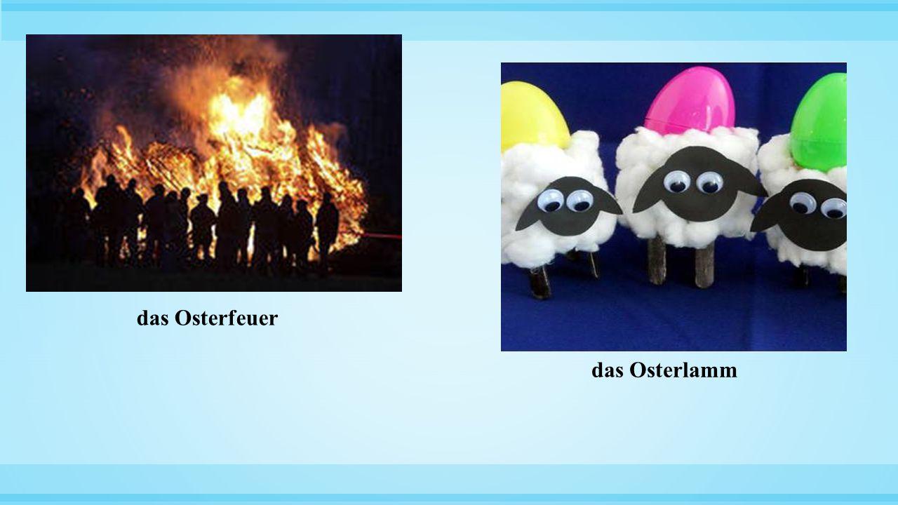 das Osterfeuer das Osterlamm