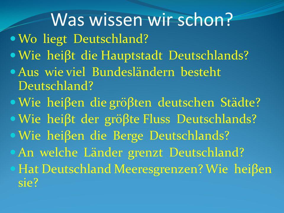 Was wissen wir schon Wo liegt Deutschland