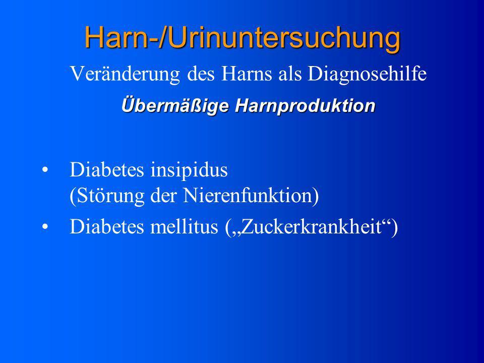 Veränderung des Harns als Diagnosehilfe