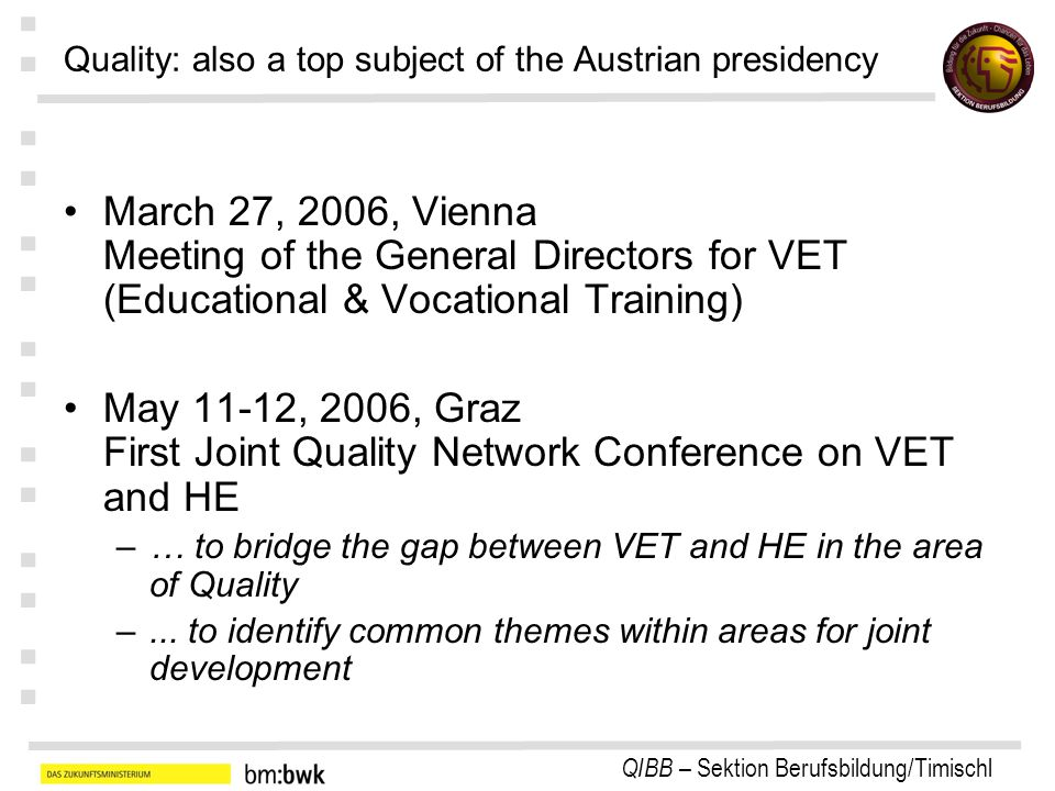Quality: also a top subject of the Austrian presidency