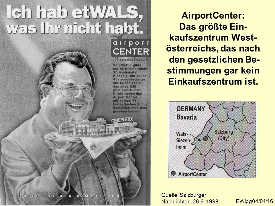 AirportCenter: Das größte Ein- kaufszentrum West- österreichs, das nach den gesetzlichen Be- stimmungen gar kein Einkaufszentrum ist.