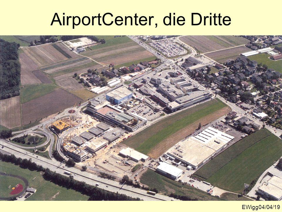 AirportCenter, die Dritte