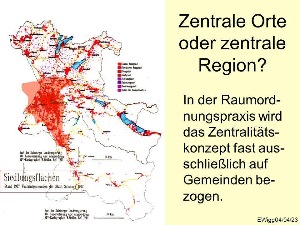 Zentrale Orte oder zentrale Region