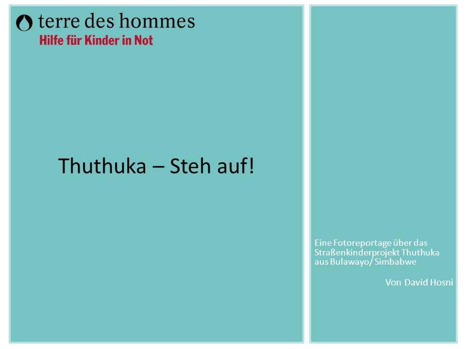 Thuthuka – Steh auf.