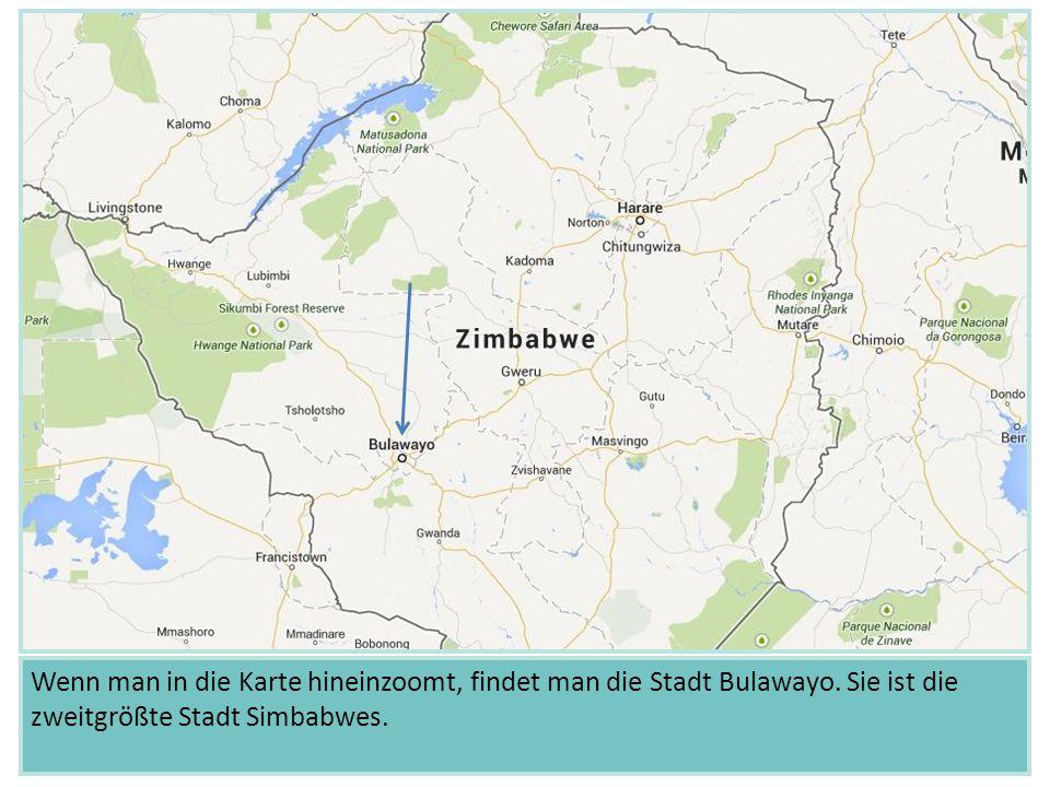 Wenn man in die Karte hineinzoomt, findet man die Stadt Bulawayo