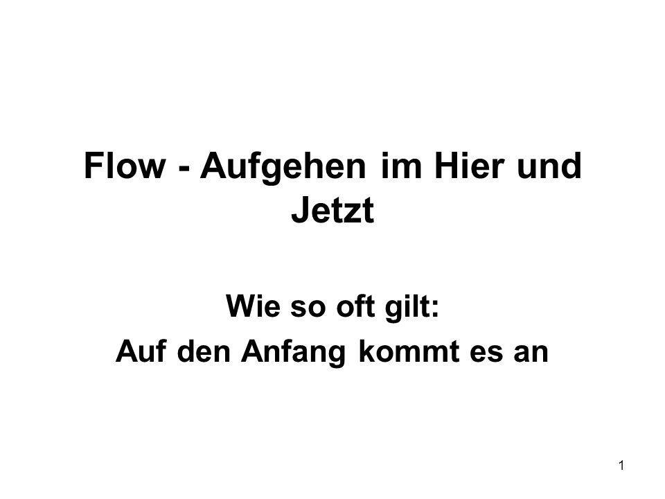 Flow - Aufgehen im Hier und Jetzt
