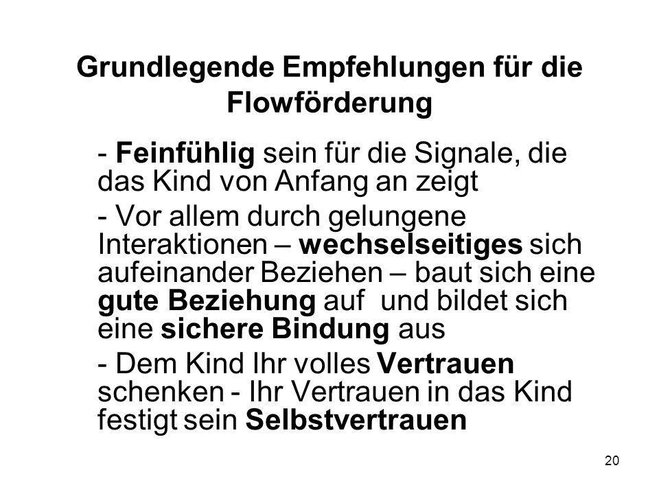 Grundlegende Empfehlungen für die Flowförderung
