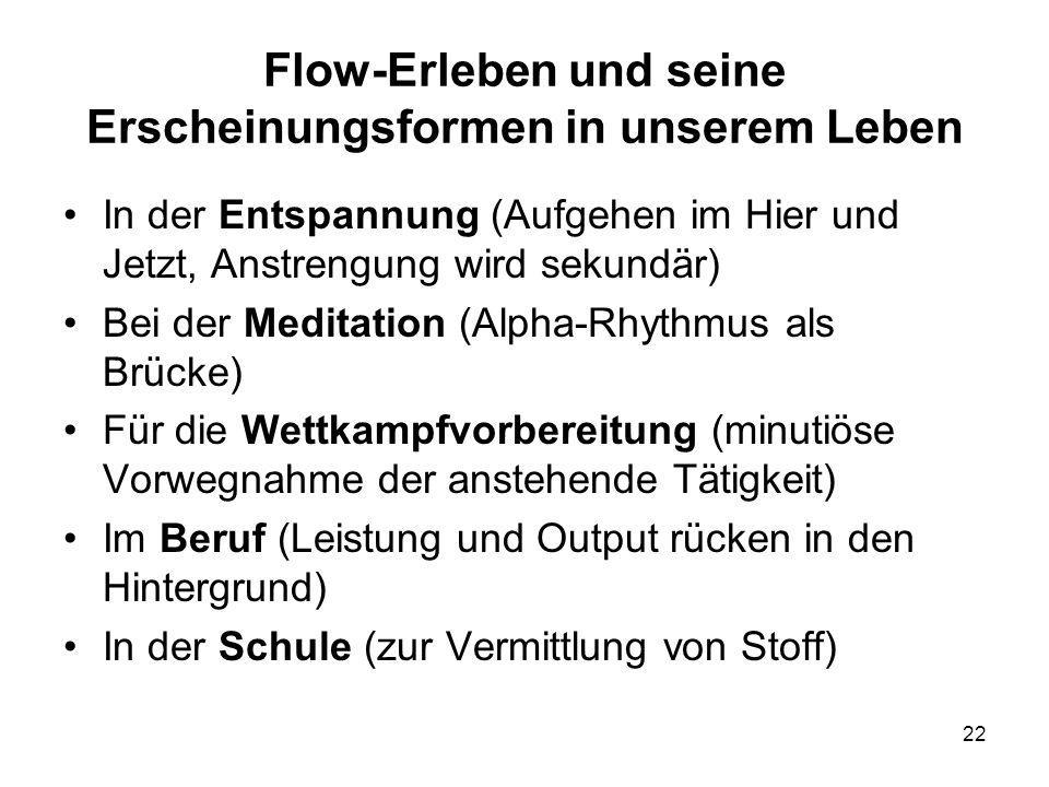 Flow-Erleben und seine Erscheinungsformen in unserem Leben