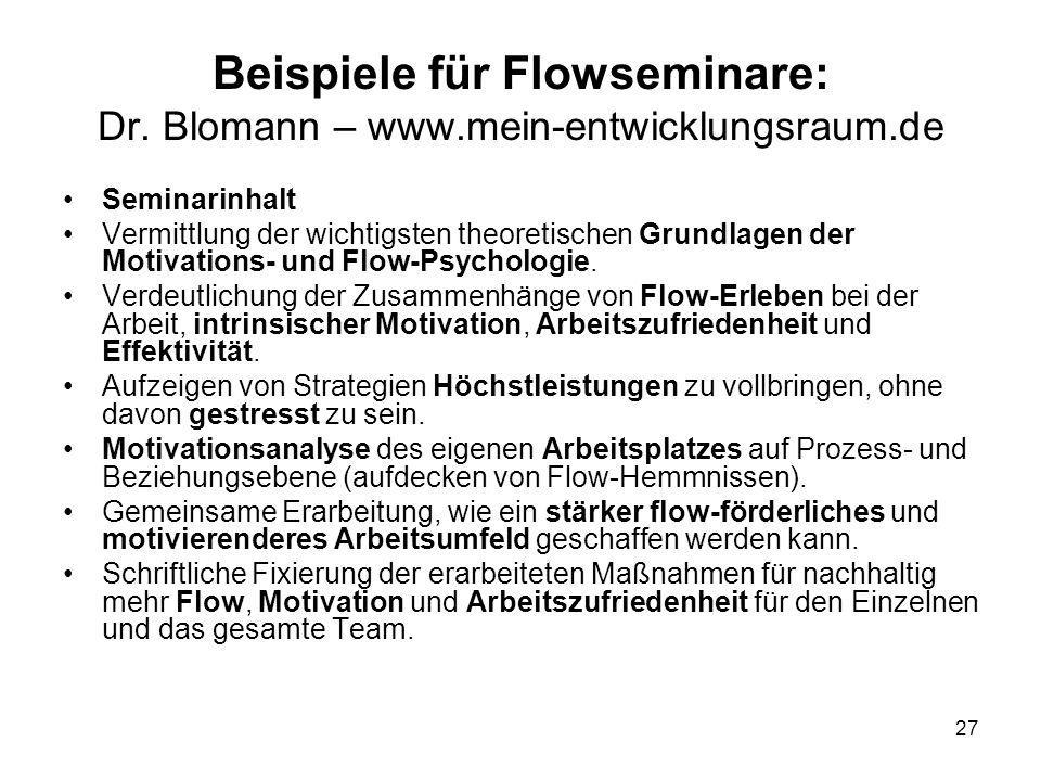 Beispiele für Flowseminare: Dr. Blomann – www.mein-entwicklungsraum.de