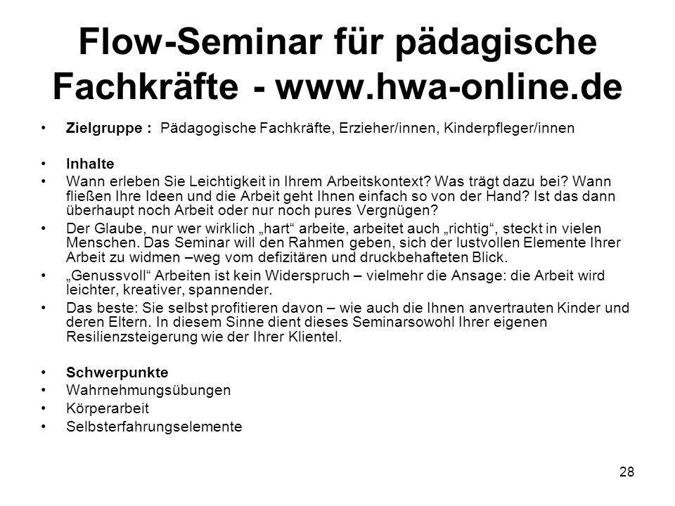 Flow-Seminar für pädagische Fachkräfte - www.hwa-online.de