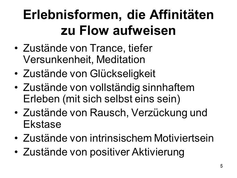 Erlebnisformen, die Affinitäten zu Flow aufweisen