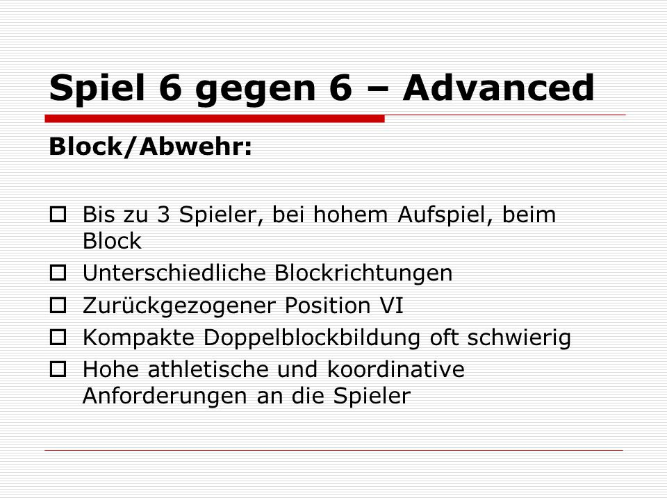 Spiel 6 gegen 6 – Advanced Block/Abwehr: