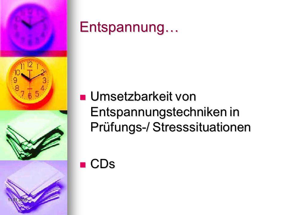Entspannung… Umsetzbarkeit von Entspannungstechniken in Prüfungs-/ Stresssituationen CDs 08.04.2017