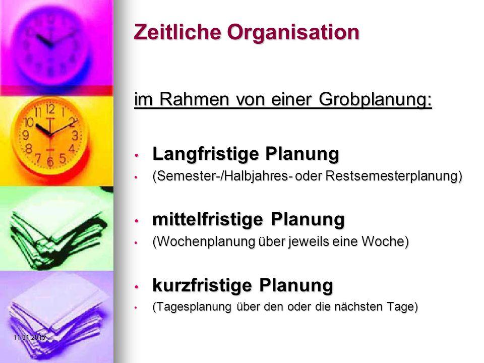 Zeitliche Organisation