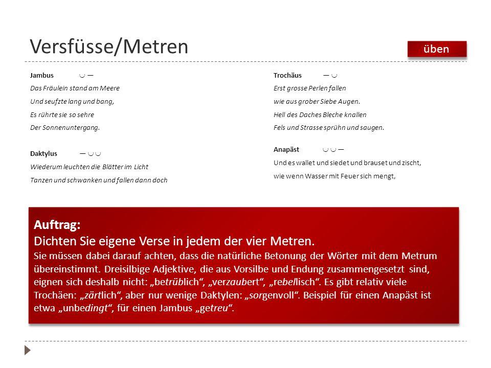 Versfüsse/Metren Auftrag: