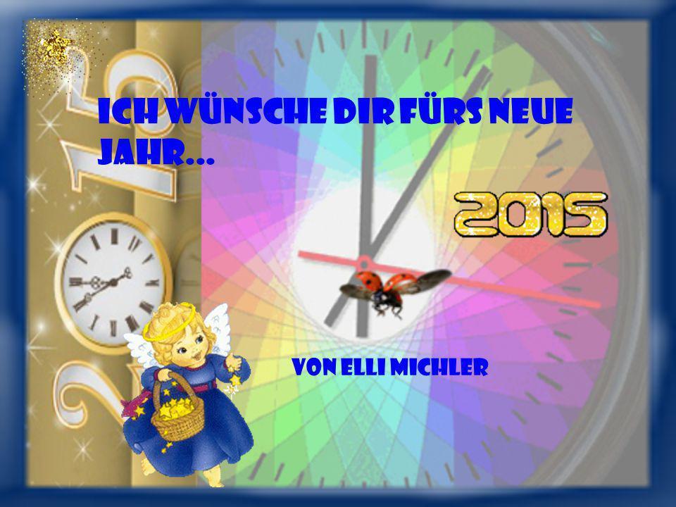 Ich wünsche dir fürs neue Jahr...