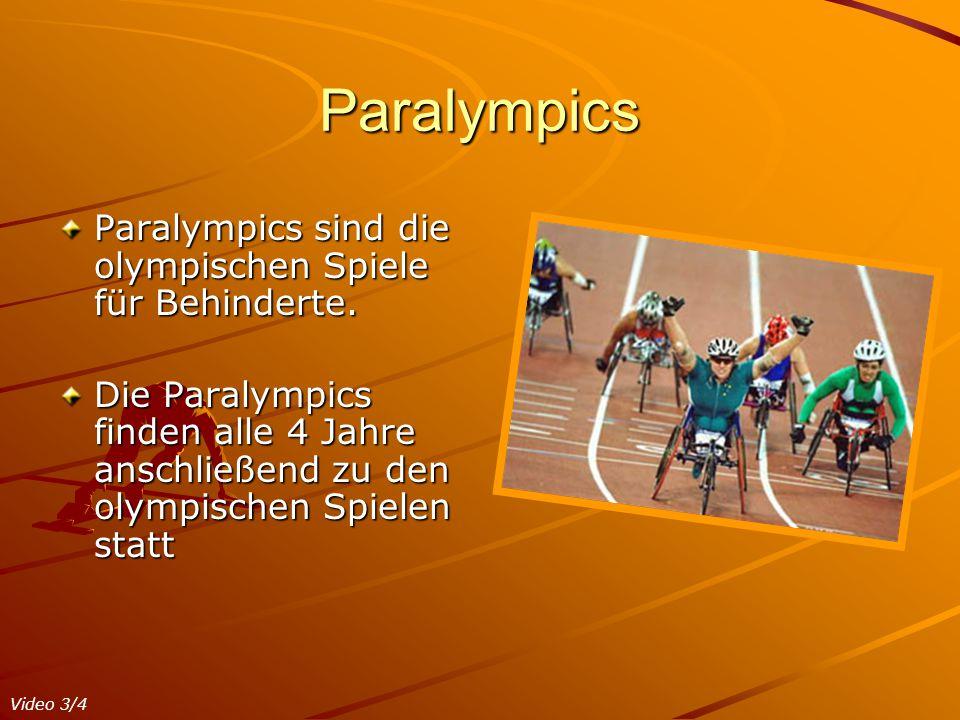 Paralympics Paralympics sind die olympischen Spiele für Behinderte.