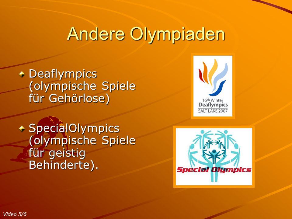 Andere Olympiaden Deaflympics (olympische Spiele für Gehörlose)