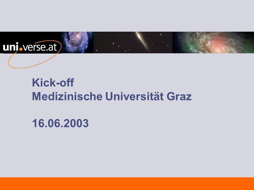 Kick-off Medizinische Universität Graz 16.06.2003