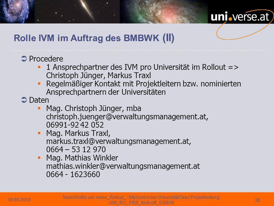 Rolle IVM im Auftrag des BMBWK (II)