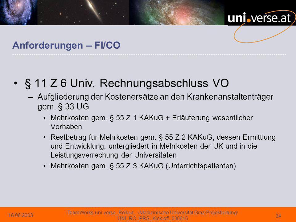 § 11 Z 6 Univ. Rechnungsabschluss VO
