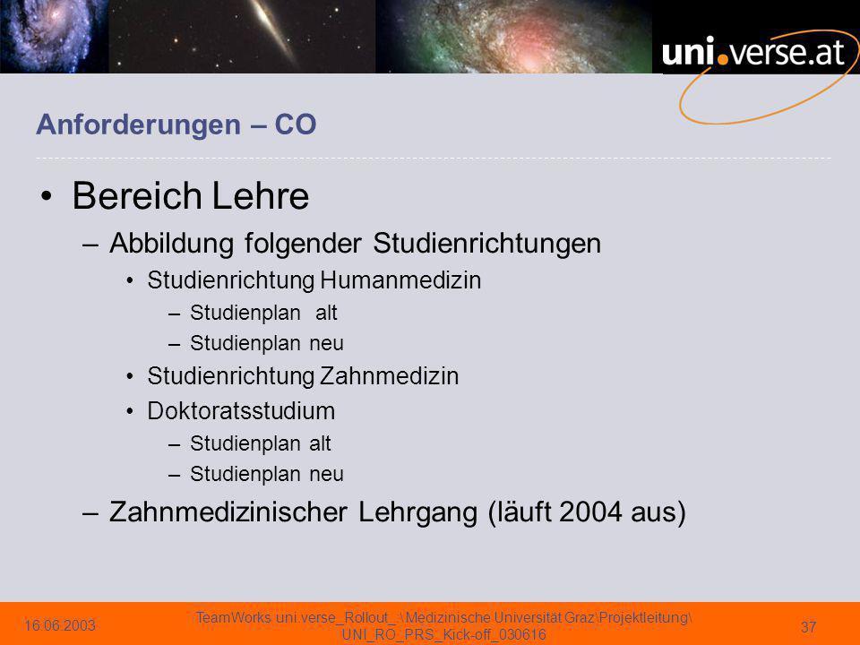 Bereich Lehre Anforderungen – CO Abbildung folgender Studienrichtungen
