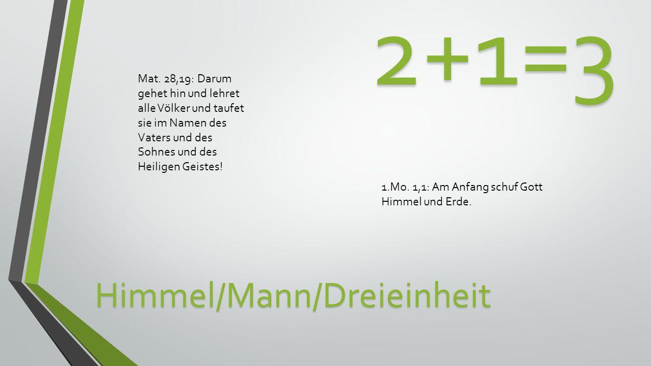 Himmel/Mann/Dreieinheit