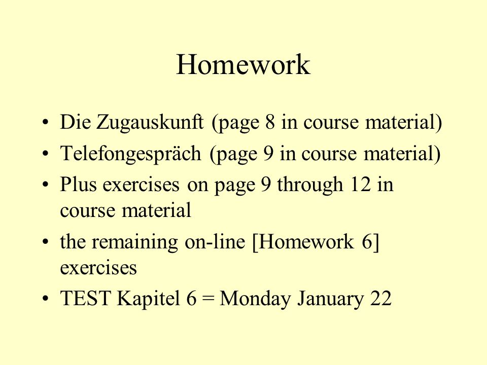 Homework Die Zugauskunft (page 8 in course material)