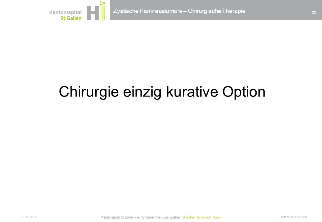 Chirurgie einzig kurative Option