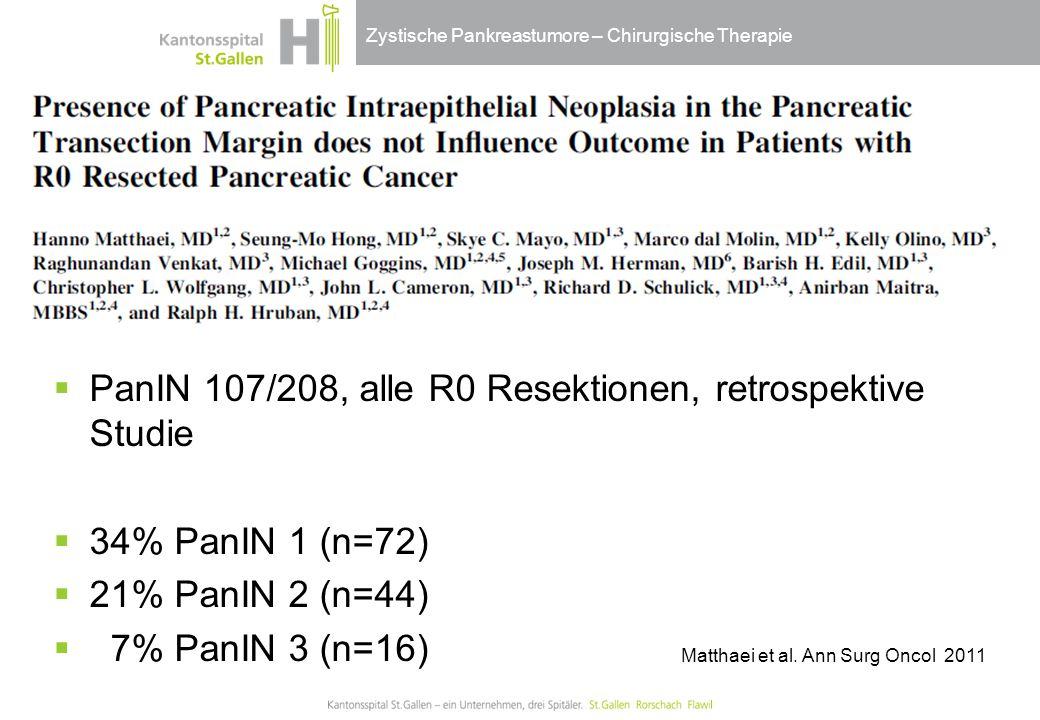 PanIN 107/208, alle R0 Resektionen, retrospektive Studie