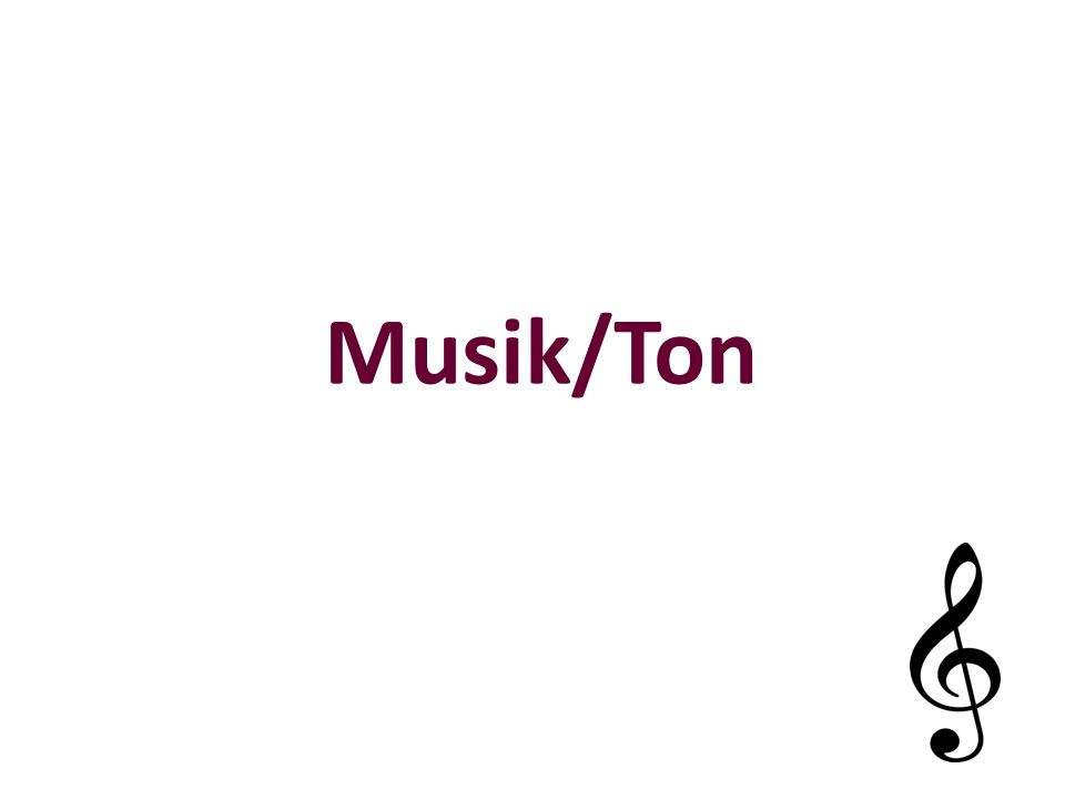 Musik/Ton