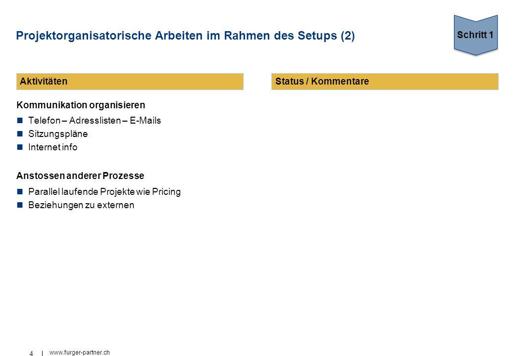 Projektorganisatorische Arbeiten im Rahmen des Setups (2)