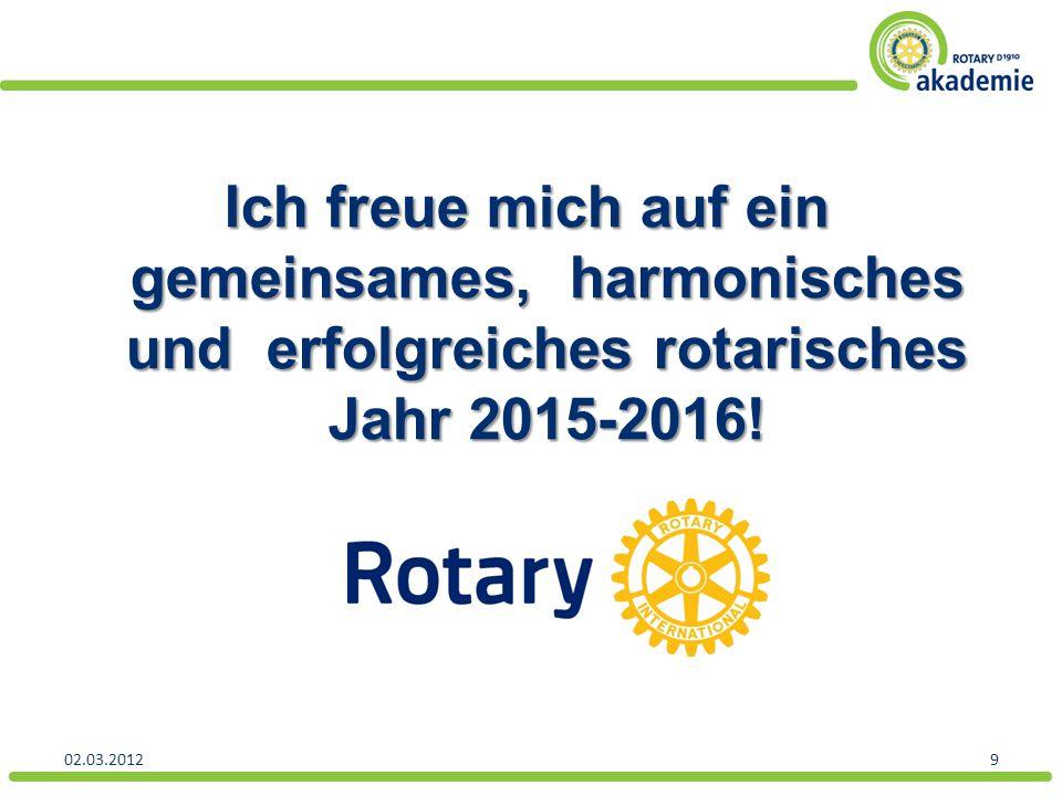 Ich freue mich auf ein gemeinsames, harmonisches und erfolgreiches rotarisches Jahr 2015-2016!