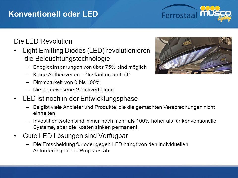 Konventionell oder LED