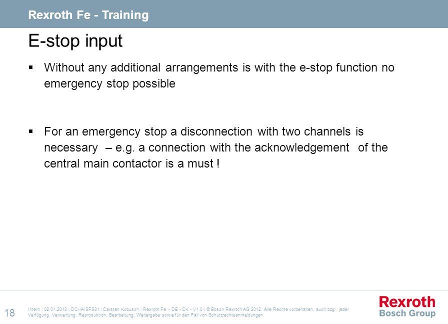 E-stop input Rexroth Fe - Training
