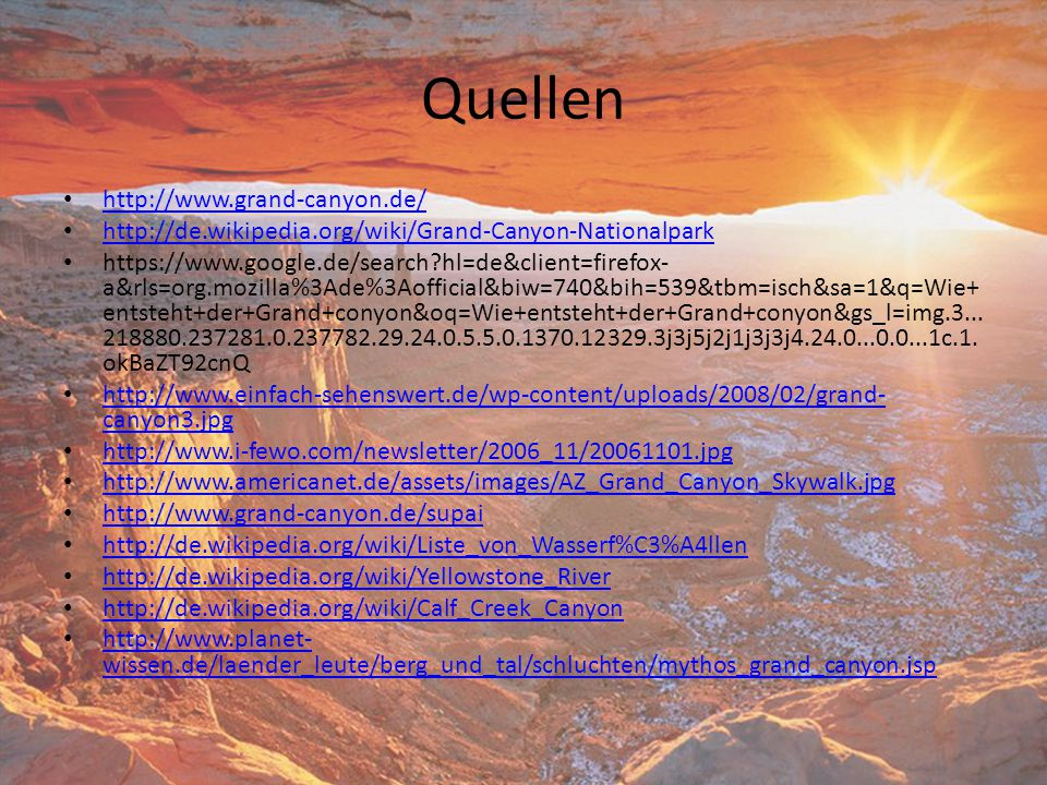 Quellen http://www.grand-canyon.de/
