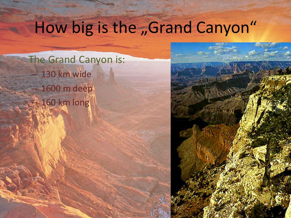 "How big is the ""Grand Canyon"