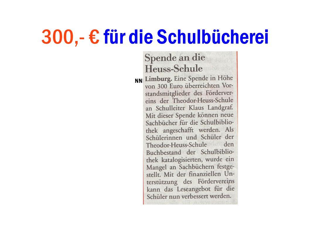 300,- € für die Schulbücherei NNP 13.05.2008
