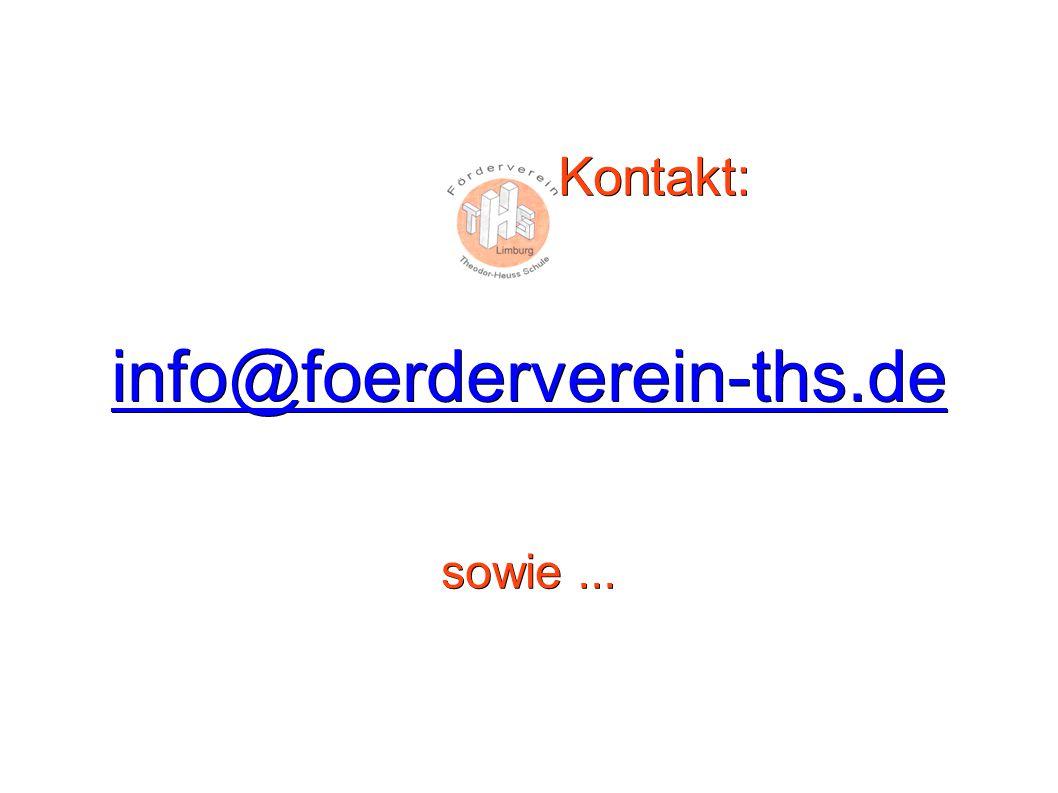 Kontakt: info@foerderverein-ths.de sowie ...